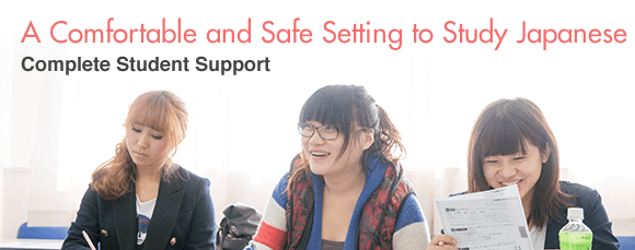 "TIJ, Complete Student Support: ""A Comfortable and Safe Setting to Study Japanese"""